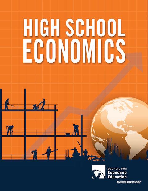 High School Economics Council For Economic Education
